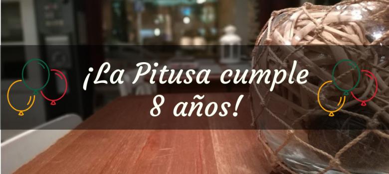 ¡Octavo Aniversario de La Pitusa!