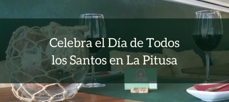 Celebra el Día de Todos los Santos en La Pitusa